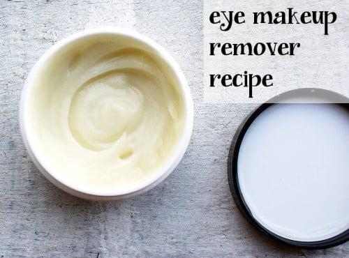 Natural Homemade Eye Makeup Remover Recipe