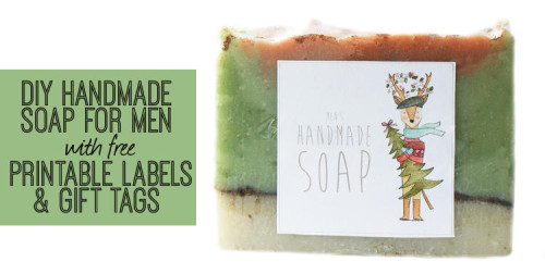 Get a jump start on your holiday gifts with this homemade men's soap recipe and free printable gift tags and soap labels featuring artwork by Anna Dance. This handmade soaps make wonderful DIY Christmas gifts but can also be gifted year round. Plus free printable labels for women's gifts and soaps too! Find the tutorial to make this awesome soap now at Soap Deli News blog! #soap #gift #giftideas #printable #christmas #soapmaking #christmasgift #winter #crafts #diy