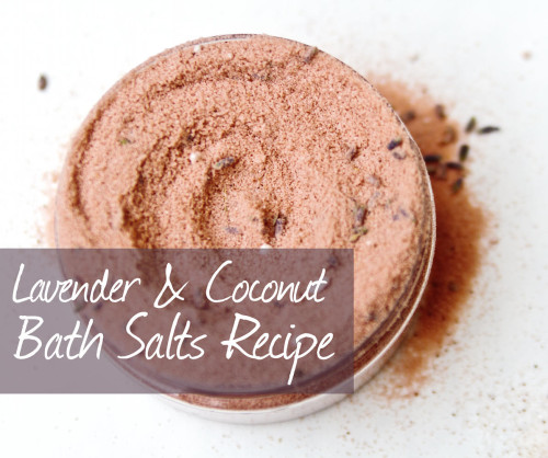 Natural Homemade DIY Lavender and Coconut Milk Bath Salts Recipe