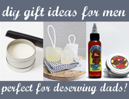 DIY Gift Ideas for Men Perfect for Deserving Dads