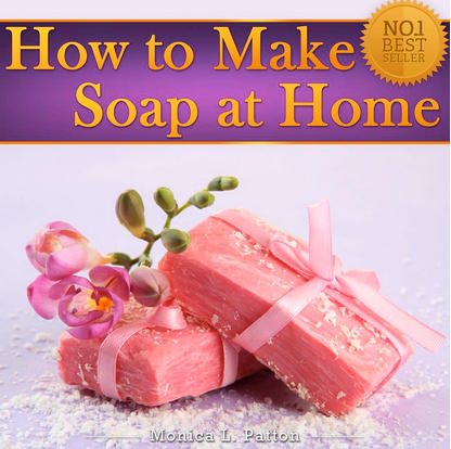How to Make Soap at Home - Homemade Soap Recipes for Beginners