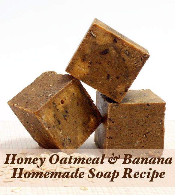 Homemade Soap Recipe - Handmade Honey, Oatmeal and Banana Cold Process Soap Recipe with Goat Milk