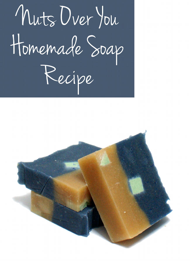 Nuts Over You Homemade Cold Process Soap Recipe