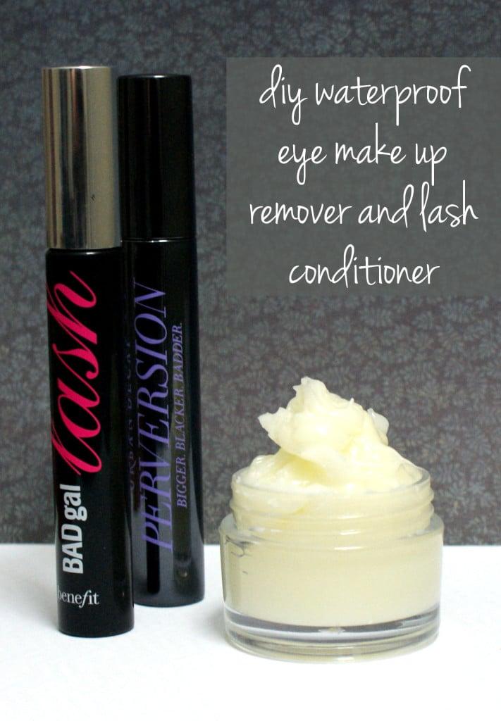 Diy Waterproof Eye Makeup Remover And