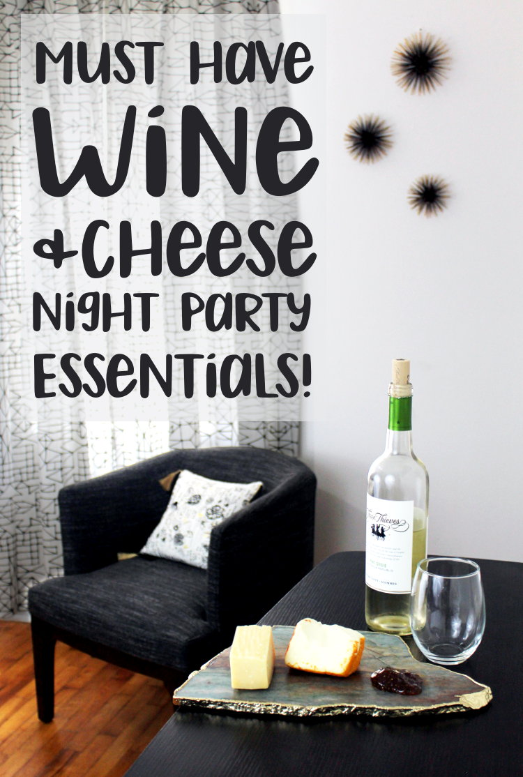 Must Have Wine & Cheese Night Party Essentials! Everything from stemless wine glasses and cheese boards, to the perfect wines and wine markers!