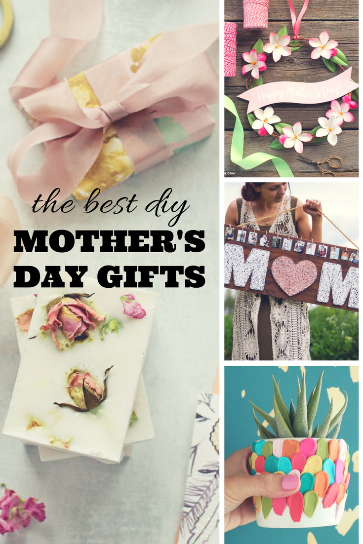 Best DIY Mother's Day Gifts! If you're looking for the best DIY Mother's Day gifts to make and gift this year, look no further! Remind Mom how grateful you are to have her in your life with this beautiful collection of fifteen of the best DIY Mother's Day gifts that anyone can make!