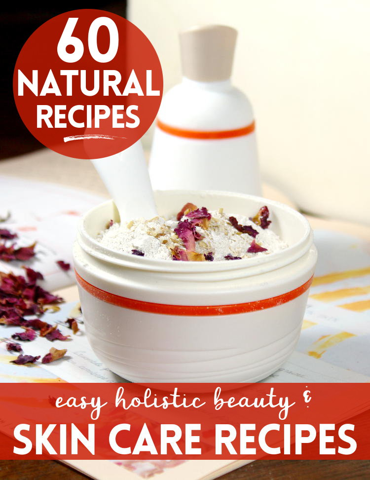 60 Easy Holistic Beauty & Skin Care Recipes That You Can Make at Home! You don't have to spend a fortune to enjoy luxury skin care and natural beauty products. Instead you can make your own DIY holistic skin care & beauty recipes at home! These natural skin care recipes work as well as big natural beauty industry products, but without the steep price tag.