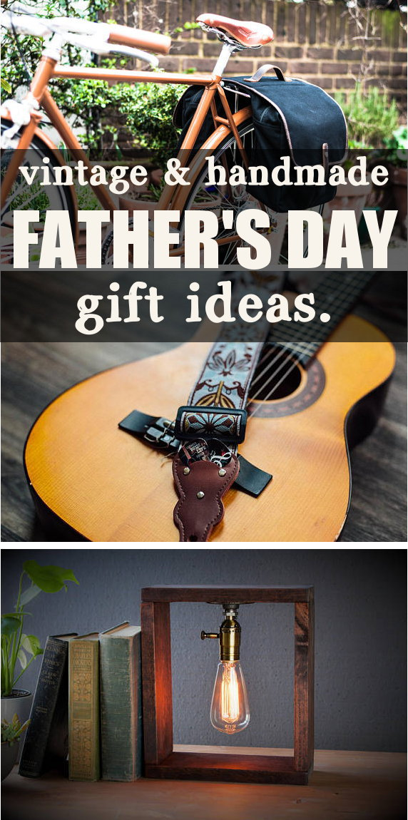 Vintage & Handmade Father's Day Gift Ideas. Give Dad a truly special gift this year by giving the gift of handmade. This thoughtful collection of vintage & handmade Father's Day gift ideas are perfect for reminding your dad just how much he means to you. #fathersday #handmadegifts #handmadeisbetter #giftsformen