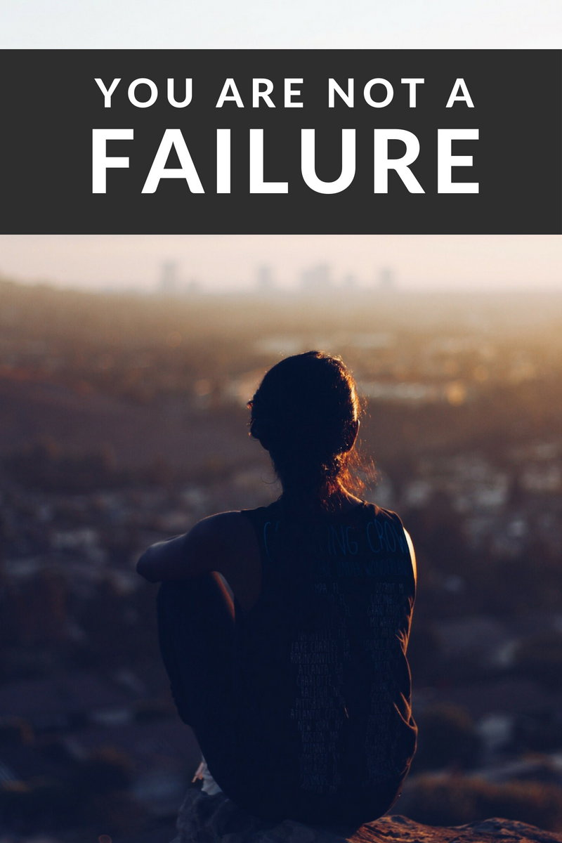 You Are NOT A Failure. When life seems bent on an unending downward spiral it's easy to become overwhelmed and feel like a failure. You are NOT a failure. Read my story on struggling with life's challenges. Plus ten ways to get your head back on track to where it needs to be.
