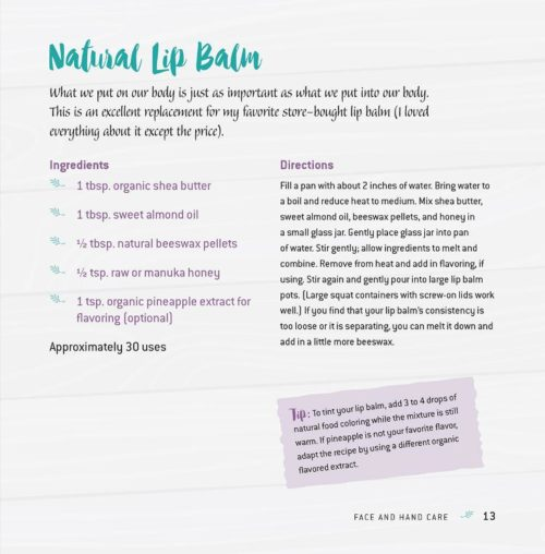 Natural lip balm recipe. Learn how to make your own natural homemade lip balm recipe with pineapple flavoring inside the book, Spa Apothecary: Natural Bath & Beauty Recipes. An affordable easy way to save money on everyday skin care products.