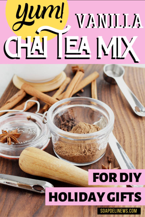 Vanilla Chai Tea Mix Recipe for Lattes: Make this easy DIY chai tea spice mix recipe for DIY holiday gifts. Spice things up this winter with a delicious vanilla chai latte recipe for a cozy winter treat. Or make an easy DIY vanilla chai tea mix for easy DIY holiday gifts for friends, family, teachers, neighbors and coworkers. The perfect homemade holiday gift for Christmas. Learn how to make DIY holiday food gifts now at Soap Deli News blog.