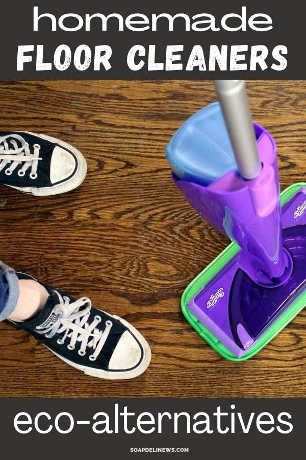 Homemade Floor Cleaners And Other Eco-Friendly Swiffer Alternatives