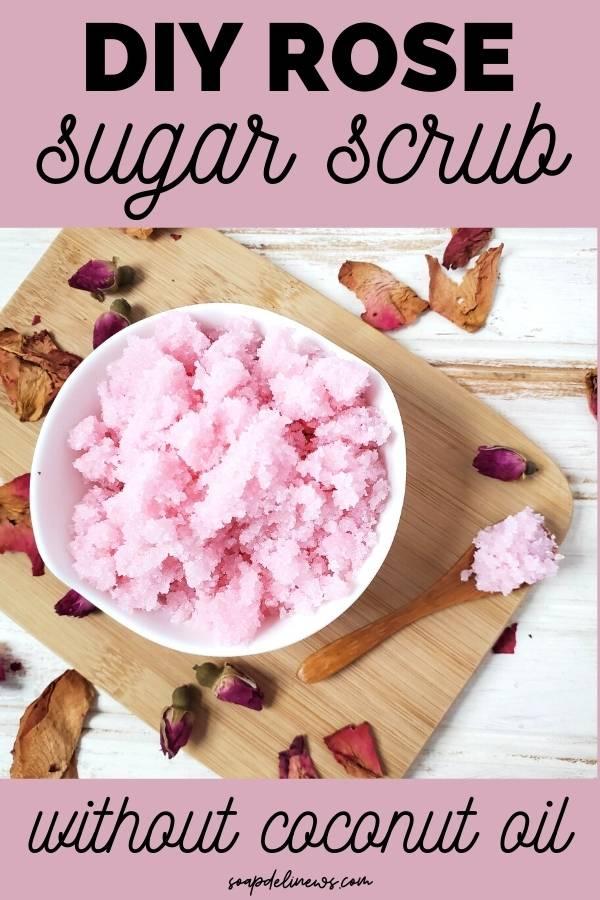 rose sugar scrub recipe without coconut oil